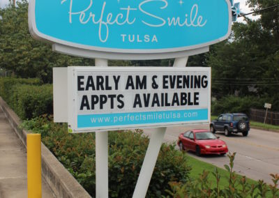 PERFECT SMILE PYLON SIGN